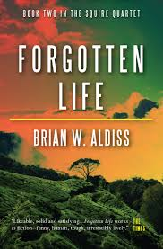 Brian Aldiss Forgotten Life
