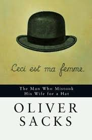 OLIVER SACKS THE MAN WHO MISTOOK HIS WIFE